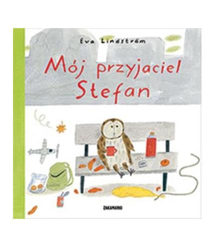 MÓJ PRZYJACIEL STEFAN, EVA LINDSTROM