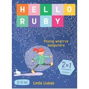 Hello Ruby. Poznaj wnętrze komputera, Liukas Linda