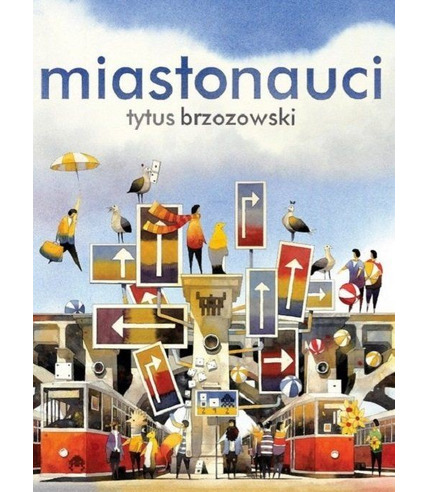MIASTONAUCI, TYTUS BRZOZOWSKI