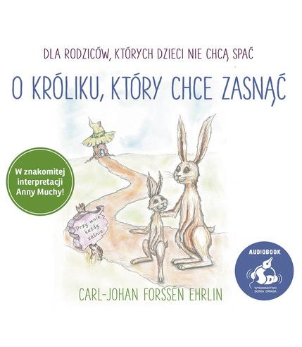 CD MP3 O KRÓLIKU KTÓRY CHCE ZASNĄĆ CARL-JOHAN FORSSEN-EHRLIN