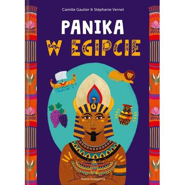 PANIKA W EGIPCIE, CAMILLE GAUTIER, STEPHANIE VERNET