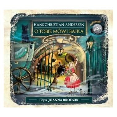 O Tobie mówi bajka - Hans Christian Andersen